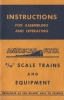 Instructions for Assembling and Operating 3/16 Scale Trains and Equipment